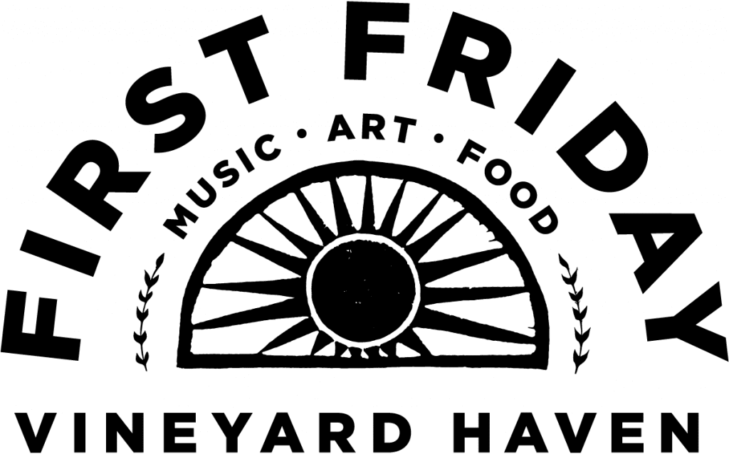First Friday Local artists Martha's Vineyard summer music movies