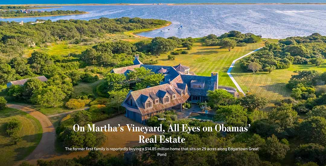 On Martha's Vineyard, All Eyes on Obamas' Real Estate Wall Street Journal