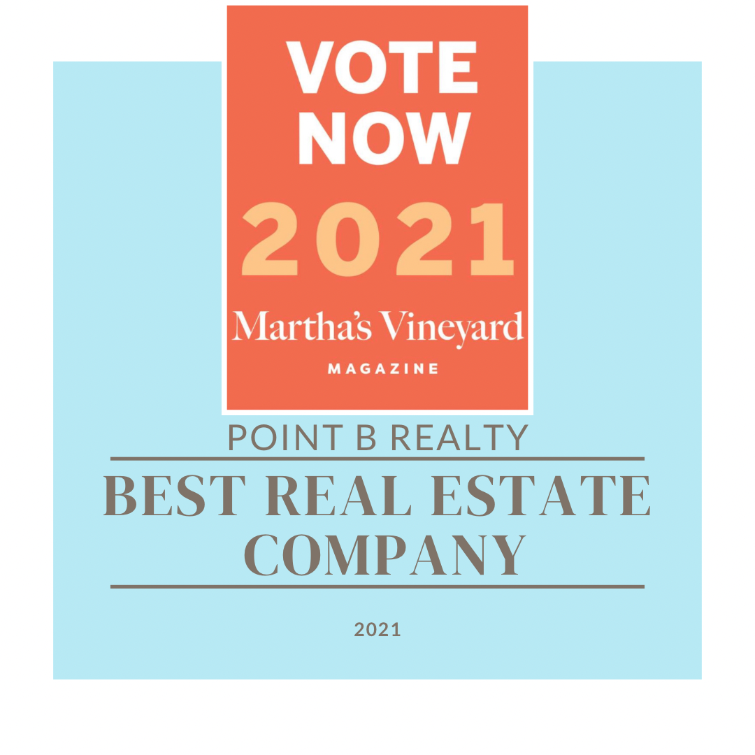 Best Of The Vineyard Vote Now Point B Realty Best Real Estate Company on Martha's Vineyard