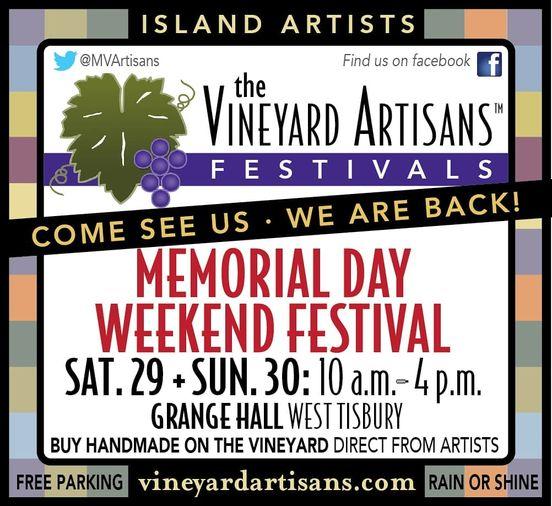 Welcome Summer! Memorial Day Weekend on Martha's Vineyard Point B Realty  Vineyard Artisans Show